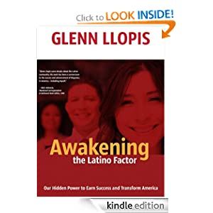 Awakening the Latino Factor: by Glenn Llopis