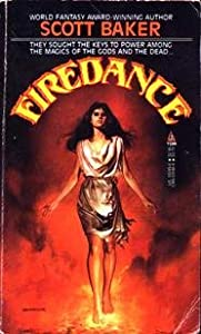 Firedance by Scott Baker
