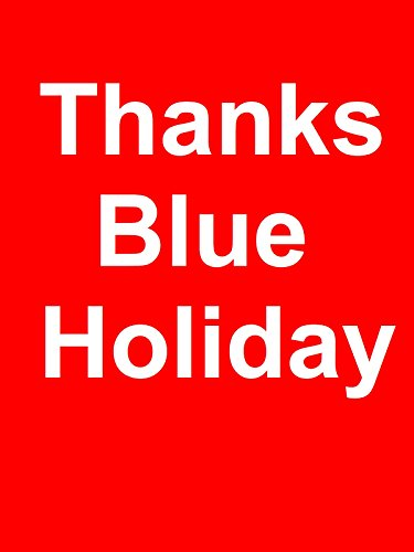 """Thank You Blue"" New Holiday"