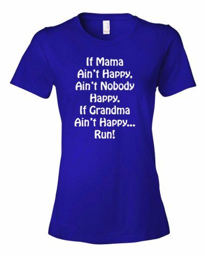 Ladies If Mama Aint Happy Nobody Happy If Grandma Aint Happy RUN T-Shirt-Purple-XL