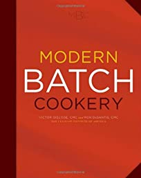 Modern Batch Cookery (Culinary Institute of America)