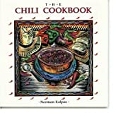 Chili Cookbook (1557880247) by Kolpas, Norman