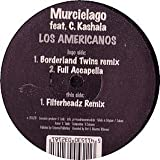 MURCIELAGO FEAT. C. KASHALA - Los Americanos - 12 inch 45 rpm