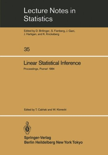 Linear Statistical Inference: Proceedings of the International Conference held at Pozna?, Poland, June 4-8, 1984 (Lectur