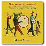 echange, troc Carmen Campagne & Marie Lafrance - Nous Sommes Les Musiciens : Chansons Traditionnelles