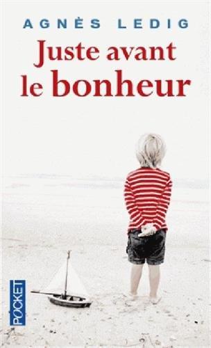 Juste avant le bonheur – Prix 2013 Maison de la Presse
