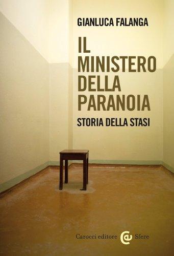 Il Ministero della Paranoia Storia della Stasi Le sfere PDF