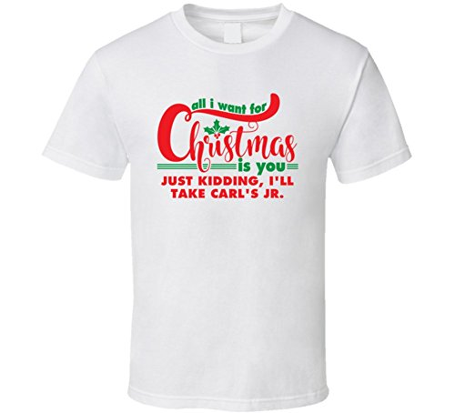 all-i-want-for-christmas-is-you-jk-carls-jr-funny-holiday-gift-t-shirt-l-white