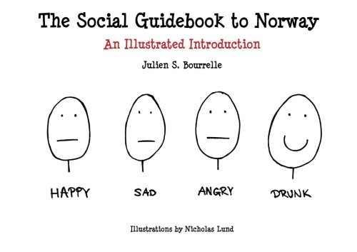 The Social Guidebook to Norway: An Illustrated Introduction, by Julien S. Bourrelle
