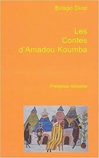 Les Contes D Amadou Koumba Birago Diop Babelio