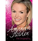 img - for [(Amanda Holden - the Biography )] [Author: Jim Maloney] [Sep-2011] book / textbook / text book