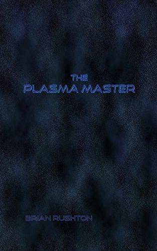 The Plasma Master