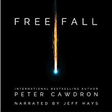Free Fall Audiobook by Peter Cawdron Narrated by Jeff Hays