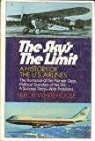 img - for The sky's the limit;: A history of the U.S. airlines, book / textbook / text book