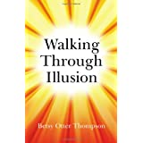 Walking Through Illusionby Betsy Otter Thompson