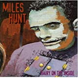 Hairy on the Insideby Miles Hunt