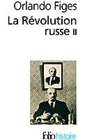 La Révolution russe (Tome 2): 1891-1924:la tragédie d'un peuple