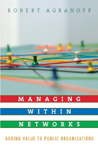 Managing within Networks: Adding Value to Public...