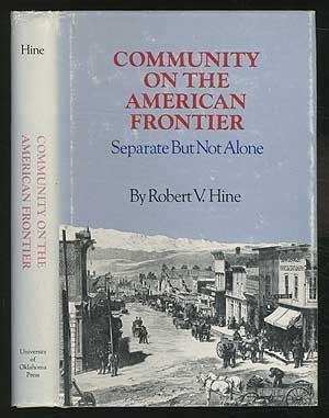 Community on the American Frontier: Separate but Not Alone