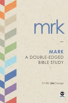 Mark, A Double-Edged Bible Study