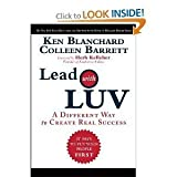 img - for Lead with Luv: A Different Way to Create Real Success [Hardcover] book / textbook / text book