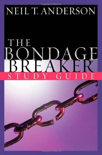 The Bondage Breaker: Study Guide