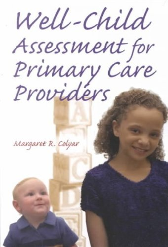 Well Child Assessment for Primary Care Providers Well...