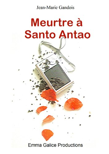 Couverture du livre Meurtre à Santo Antao