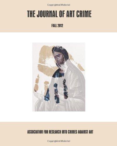 The Journal of Art Crime: Fall 2012: Volume 8