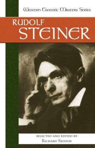 Rudolf Steiner (Western Esoteric Masters Series)