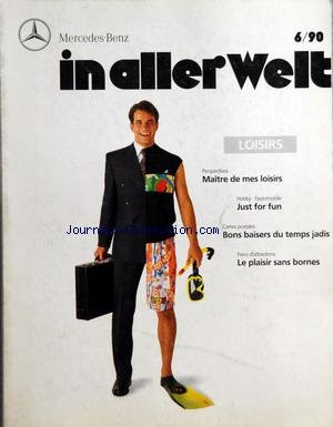 mercedez-benz-du-01-06-1990-maitre-de-mes-loisirs-just-for-fun-bons-baisers-du-temps-jadis-le-plaisi