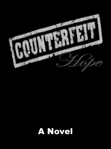 Counterfeit Hope