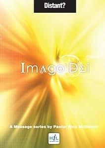 Imago Dei: Is God Distant?