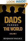 Dads Versus The World (Volume 1)