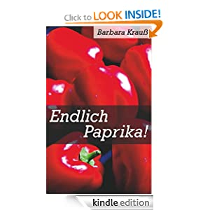 Endlich Paprika! (German Edition)