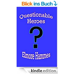 Questionable Heroes (English Edition)