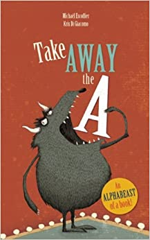 Take away the A by Michael Escoffier book cover picture book