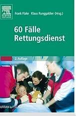 60 F?lle Rettungsdienst (German Edition)
