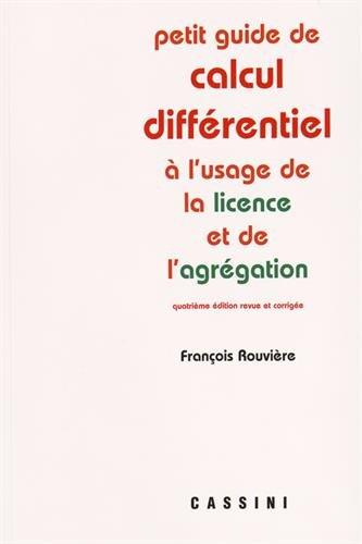 Petit guide de calcul différentiel à l'usage de la licence et de l'agrégation