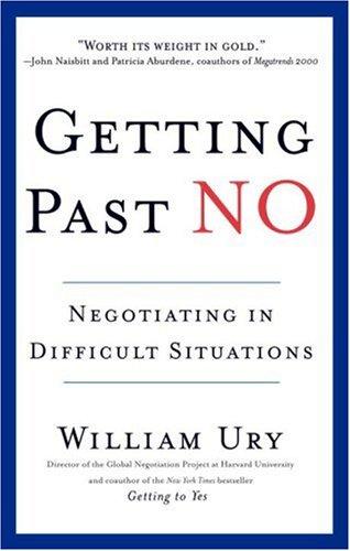 Getting Past No, William Ury