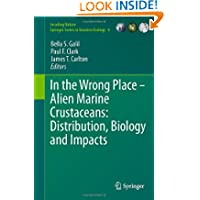 In the Wrong Place - Alien Marine Crustaceans: Distribution, Biology and Impacts (Invading Nature - Springer Series...