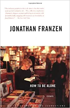 jonathan franzen essays Jonathan franzen is a frequent contributor of essays, stories, and reported pieces to the new yorker he is the author of five novels, purity, freedom, the corrections, strong motion, and the twenty-seventh city two collections of essays, farther away and.