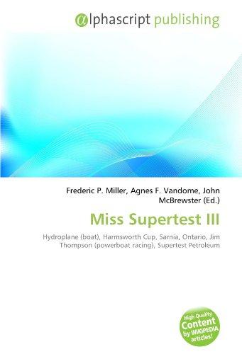 miss-supertest-iii-hydroplane-boat-harmsworth-cup-sarnia-ontario-jim-thompson-powerboat-racing-super