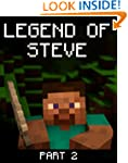 Legend of Steve 2: A Minecraft Novel...