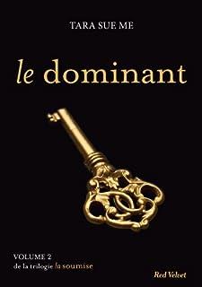 La soumise 02 : Le dominant