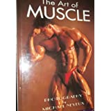 The Art of Muscleby David Prokop