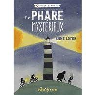 Hisse & Ho, tome 1 : Le phare mystérieux par Anne Loyer