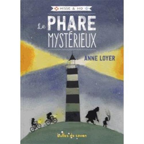 Hisse & Ho (1) : Le phare mystérieux