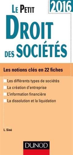 Le Petit Droit des sociétés 2016 – 9e éd. – Les notions clés en 22 fiches