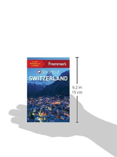 Frommer's Shortcut Switzerland (Shortcut Guide)